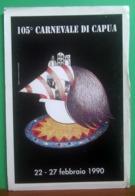 105° CARNEVALE DI CAPUA 1990 Cartolina Non Viaggiata - Publicité