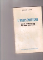 Bernard LAZARE L' Antisémitisme  Son Histoire Et Ses Causes - Godsdienst