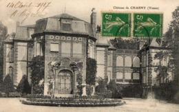 Chateau De CHARNY  ( 89 ) - - Charny