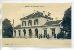 55 NANCOIS LE PETIT TROUVILLE Cheminots Et Dames Devant La Gare Des Voyageurs 1910- Kemer Edit   /D17-2017 - France