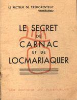 Le Secret De Carnac Et De Locmariaquer De Recteur De Tréhorenteuc (0) - Books, Magazines, Comics