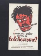 CP Comment Voter Contre Le Bolchevisme ? - Satirische
