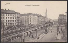 CPA - (Allemagne) Berlin - Hochbahn Oranienstrasse - Deutschland