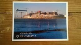 2 Cartes Postales  / QUEEN MARY II  Chantier St Nazaire - Steamers