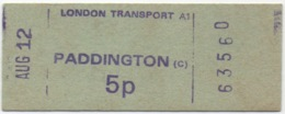 London Transport PADDINGTON 5 Pence Du 12/08/1973 - Subway