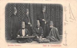 CPA Salut De Constantinople - Derviches Tourneurs - Turquie