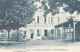 Indre        128         La Chatre.Le Collège De Garçons.La Cour Des élèves - La Chatre