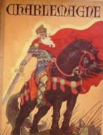 BD-CHARLEMAGNE-Illustrateur PIERRE LUC-Editeur GRUND-EO-1937 - Other