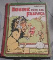 Benjamin RABIER : Bobine Chez Les Fauves, ÉDITION ORIGINALE,1931 - Bon état. - Livres, BD, Revues