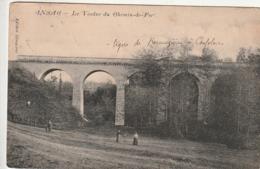 ***   16 *** ANSAC  Le Viaduc Du Chemin De Fer - Timbrée TB - Autres Communes