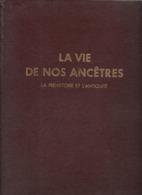 BS35 - ALBUM CHROMOS ENCYCLORAMA - VIE DE NOS ANCETRES - PREHISTOIRE ET ANTIQUITE - Albums & Catalogues