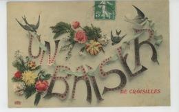 """CROISILLES - Jolie Carte Fleurs Et Hirondelles """"Un Baiser De CROISILLES """" - Croisilles"""