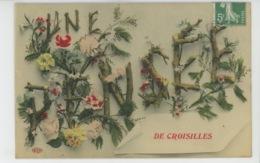 """CROISILLES - Jolie Carte Fleurs """" Une Pensée De CROISILLES """" - Croisilles"""