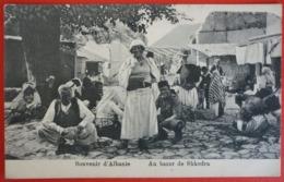 ALBANIA - SOUVENIR D`ALBANIE - AL BAZAR DE SHKODRA , K.U.K. FELDPOST 300 - Albanie