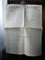 (G23) SETTIMANALE, GIORNALE ARENA DEL LUNEDI GIORNALE FASCISTA, LUNEDI 25 FEBBRAIO 1929 - Riviste & Giornali