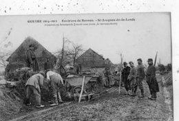 ENVIRONS DE RENNES SAINT-JACQUES-DE-LA-LANDE  GUERRE 1914 1915 PRISONNIERS ALLEMANDS FAISANT UNE ROUTE (LE TERRASSEMENT) - Autres Communes