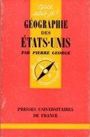 Geographie Des Etats Unis Pierre George+++TBE+++ LIVRAISON GRATUITE - Geographie