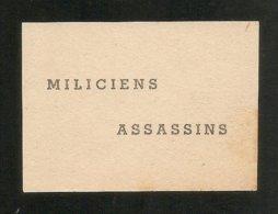 Authentique Petit Tract , MILICIENS ASSASSINS -- WW2 - 1939-45