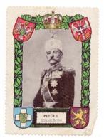 PETAR I OF SERBIA, KING OF SERBIA 1903-1919, ENGLISH POSTER STAMP - Serbia