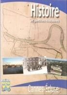 CANNES ECLUSE - Histoires Et Petites Histoires - Livre  112 Pages Montereau Seine & Marne 77130 Berthelot - Ile-de-France