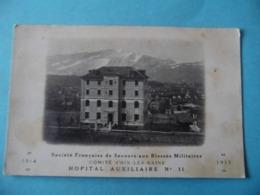 CPA - Sté Française De Secours Aux Blessés Militaires - Comité D'AIX LES BAINS - Hôpital Auxiliaire N° 11 - Militari