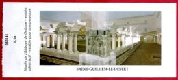 Saint Guilhem Le Désert. Musée De L'abbaye De Gallone. Hérault (34). - Tickets D'entrée