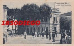 FRANCAVILLA A MARE - GRAND HOTEL DES BAINS F/PICCOLO VIAGGIATA ANIMAZIONE - Chieti