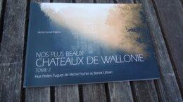 Nos Plus Beaux Chateaux De Wallonie - Tome 2 - Cultural