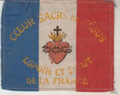 Patriotique : Coeur Sacré De Jésus - Espoir Et Salut De La France ( écusson Tricolore ) Format 9,5cm X 8cm - Ecussons Tissu