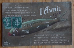 Poisson D'Avril / Zeppelin / Dirigeable - Carte Cousue Avec Fils - Fantaisie / Guerre - Militaria - 1916 - (n°16236) - 1er Avril - Poisson D'avril