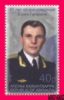 ABKHAZIA 2019 Space Famous People First Cosmonaut Astronaut Yuri Gagarin Birth 85th Anniversary 1v MNH - Russia & USSR