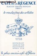 PARIS CAFE DE LA REGENCE RESTAURANT PATISSERIE OPERA PLACE DU THEATRE FRANCAIS PUBLICITE ILLUSTRATION - Cafés, Hoteles, Restaurantes
