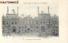 PARIS APRES LE SIEGE ET LA COMMUNE FACDE HOTEL-DE-VILLE EVENEMENT MANIFESTATION HISTOIRE GUERRE FRANCO-PRUSSE - Sin Clasificación