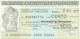 MINIASSEGNO FDS BANCA PROV.LOMBARDA L.100 GIORNALE DI BERGAMO (YA30 - [10] Cheques En Mini-cheques