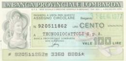 MINIASSEGNO FDS BANCA PROV.LOMBARDA L.100 TECNOGIOCATTOLI (YA32 - [10] Cheques En Mini-cheques