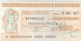 MINIASSEGNO FDS BANCA PROV.LOMBARDA L.250 TECNOGIOCATTOLI (YA95 - [10] Cheques Y Mini-cheques