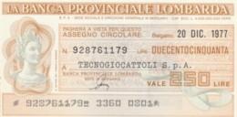 MINIASSEGNO FDS BANCA PROV.LOMBARDA L.250 TECNOGIOCATTOLI (YA98 - [10] Cheques Y Mini-cheques