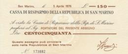 MINIASSEGNO FDS CASSA RISPARMIO REP S.MARINO L.150 AL PORTATORE (YA649 - [10] Scheck Und Mini-Scheck