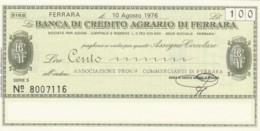 MINIASSEGNO FDS BANCA CREDITO AGRARIO FERRARA L.100 ASS COMM FERRARA (YA254 - [10] Scheck Und Mini-Scheck