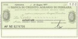 MINIASSEGNO FDS BANCA CREDITO AGRARIO FERRARA L.100 AUTOSTRADE (YA257 - [10] Scheck Und Mini-Scheck
