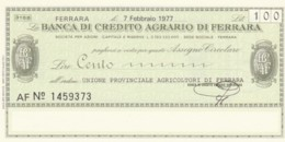 MINIASSEGNO FDS BANCA CREDITO AGRARIO FERRARA L.100 UNIONE AGRICOLTORI FERRARA (YA258 - [10] Scheck Und Mini-Scheck