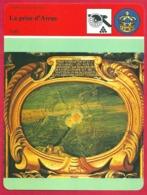 La Prise D'Arras. Guerre De Trente Ans. Louis XIII. La Barrière Des Pays Bas Enfoncée. Victoire Considérable. 17e Siècle - Histoire