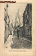 PARIS VIEUX MONTMARTRE SACRE-COEUR RUE CHEVALIER DE LA BARRE DELAHAYE ILLUSTRATEUR - Distrito: 18