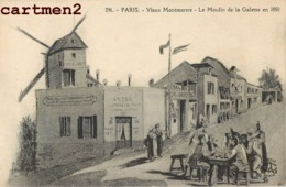 PARIS VIEUX MONTMARTRE MOULIN DE LA GALETTE 1850 ILLUSTRATEUR - Distrito: 18