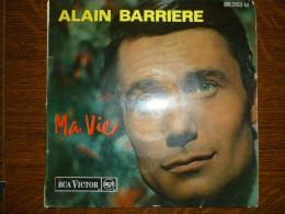 Alain Barriere: Ma Vie-Adieu La Belle-Un été/ 45t RCA Victor Médium 86.053 - Unclassified
