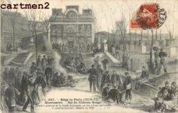 PARIS MONTMARTRE SIEGE DE PARIS 1870 BAL DU CHATEAU ROUGE LA COMMUNE GENERAL LECOMTE - Distrito: 18
