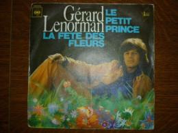 Gérard Lenorman: Le Petit Prince-la Fête Des Fleurs/ 45t CBS 8143 - Unclassified