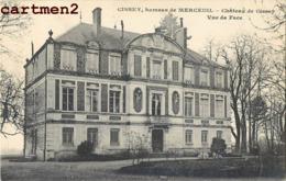 CISSEY HAMEAU DE MERCEUIL CHATEAU  VUE DE FACE 71 - Francia