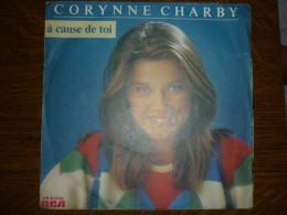 Corynne Charby: à Cause De Toi-soleil Bleu/ 45t RCA PB 61339 - Unclassified