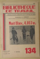 LE MONT-BLANC 4.807M.- BT (BIBLIOTHÈQUE DE TRAVAIL- ÉCOLE FREINET) N°134- (J. BURIDANT)- 14/12/1950- PHOTOGRAPHIES - Geographie